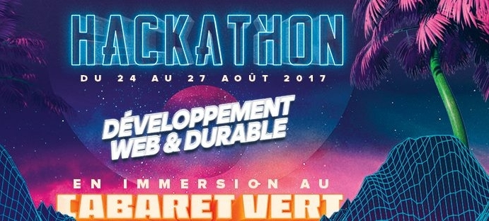 Lancement du premier Hackathon en immersion au Cabaret Vert !