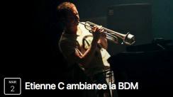Etienne C à la BDM